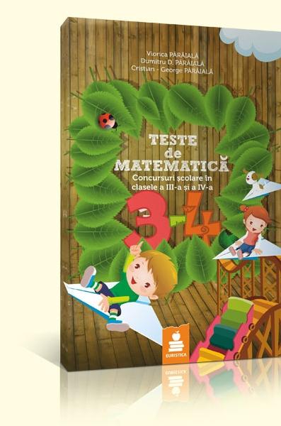 NOU Teste Matematica Clasele III IV Editia 2019 Dumitru